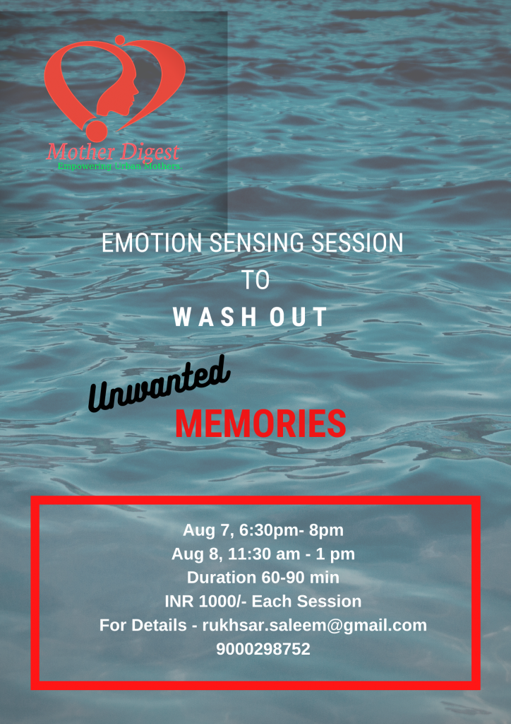 Unwanted Memories-Wash Out-Emotion Sensing Session-Mother ...